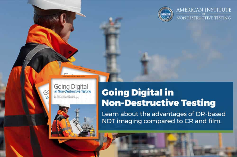 SPECIAL REPORT: Going Digital in Non-Destructive Testing