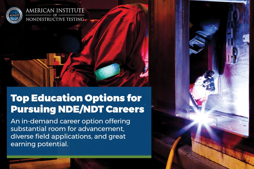 Top Education Options for Pursuing NDE/NDT Careers