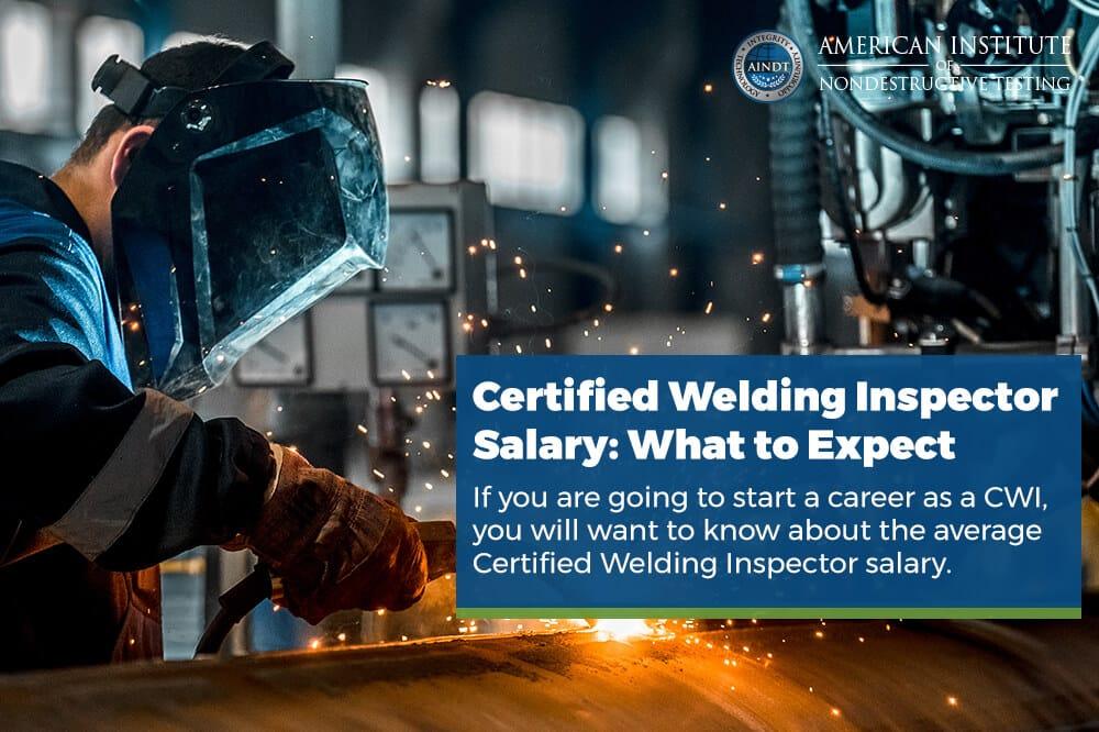 Certified Welding Inspector Salary